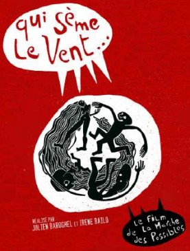 "13 aout : Projection du film ""Qui sème le Vent"" en Corcellie (71)"