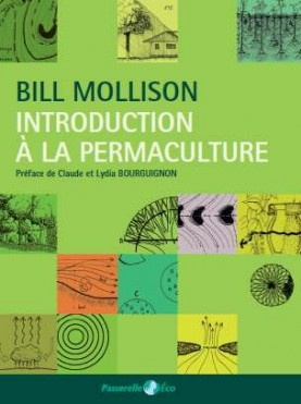 "Livre : ""Introduction à la Permaculture"" de Bill Mollison"